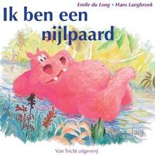 Emile du Long Ik ben een nijlpaard