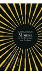 Kamel Daoud Moussa, of de dood van een Arabier