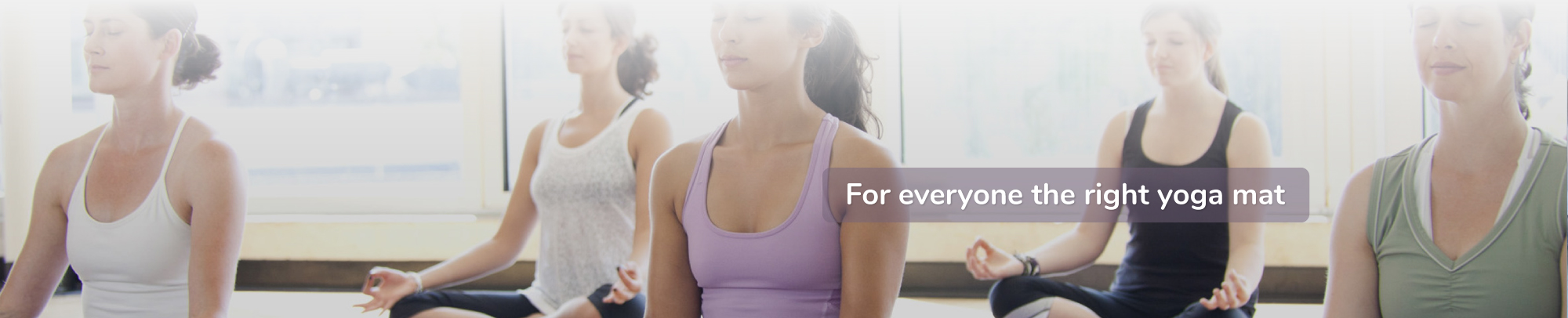 The right Yoga mat for everyone! banner 2