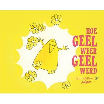 Hoe Geel weer Geel werd - over jezelf blijven!