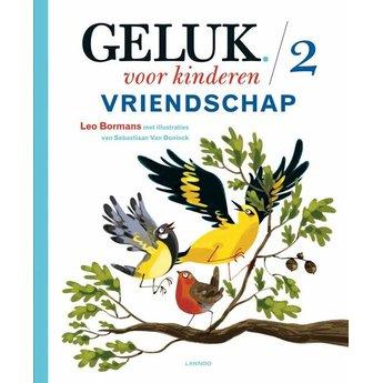 Lannoo kinderboeken Geluk voor kinderen - Vriendschap deel 2