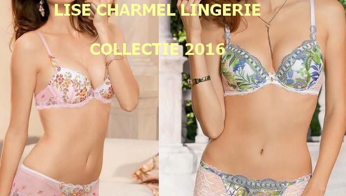 Lise Charmel Lingerie 2016 | Lingeriemission.nl