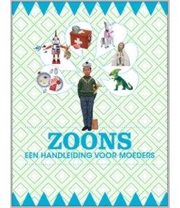 Uitgeverij Snor Zoons - een handleiding voor moeders (nieuwe editie)