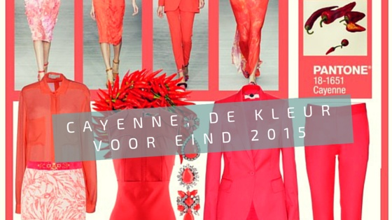 Cayenne; een belangrijke modekleur voor het najaar 2015.