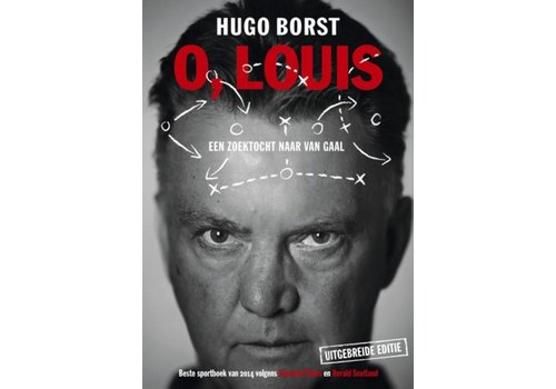 Borst, Hugo O, Louis een zoektocht naar Van Gaal