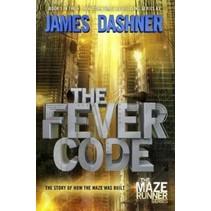 The Maze Runner Prequel: The Fever Code