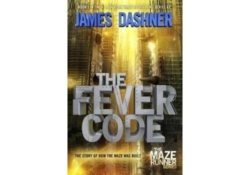 DASHNER, JAMES The Maze Runner Prequel: The Fever Code