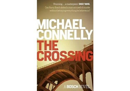CONNELLY, MICHAEL The Crossing