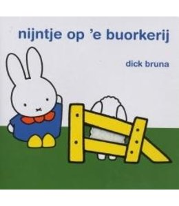 Bruna, Dick Nijntje op 'e buorkerij