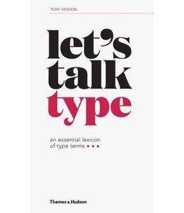 SEDDON, TONY Let's Talk Type