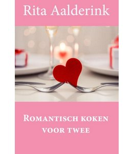 Romantisch koken voor twee Aalderink, Rita