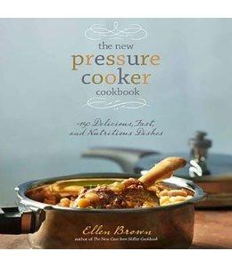 Brown, Ellen The new pressure cooker cookbook