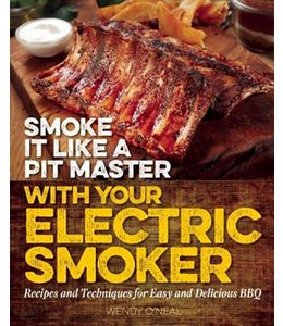 O'neal, Wendy Smoke It Like a Pit Master With Your Electric Smoker