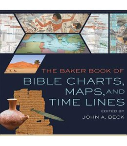 Beck, John A. The Baker Book of Bible Charts, Maps, and Time Lines