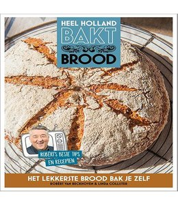 Beckhoven, Robèrt van Heel Holland Bakt Brood