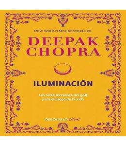 Chopra, Deepak Iluminación / Golf for Enlightenment