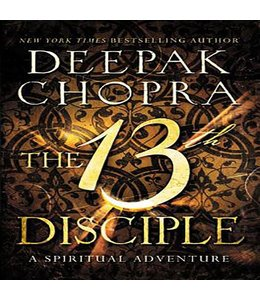 Chopra, Deepak 13th Disciple