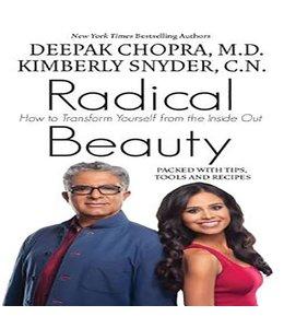 Chopra, Deepak Radical Beauty