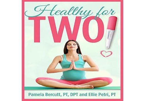 Bercutt, Pamela Healthy for Two!