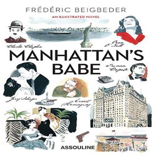 Beigbeder, Frederic Manhattan's Babe