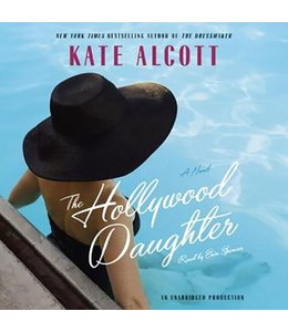 Alcott, Kate The Hollywood Daughter