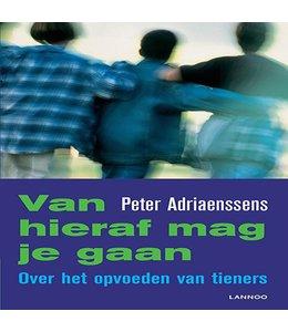 Adriaenssens, Peter VAN HIERAF MAG JE GAAN (POD)
