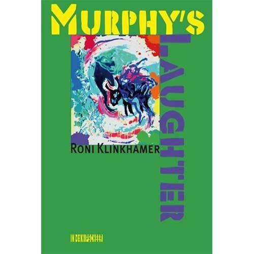Klinkhamer, Roni Murphy's Laughter