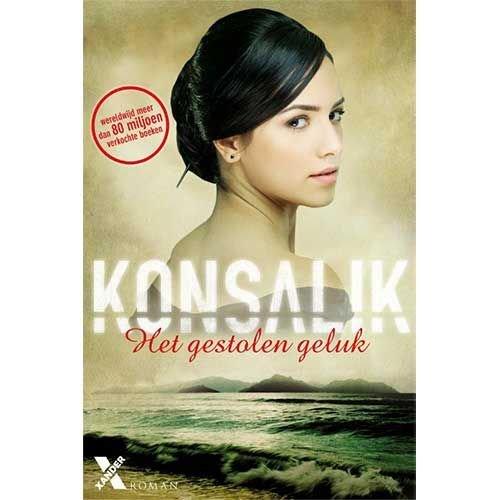 Konsalik, Heinz G. Het gestolen geluk