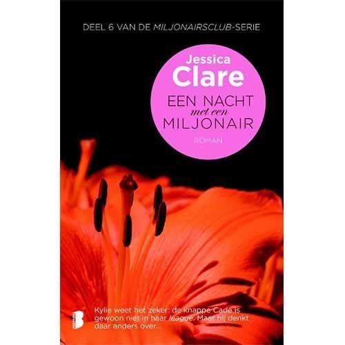 Clare, Jessica Miljonairsclub 6 : Een nacht met een miljonair