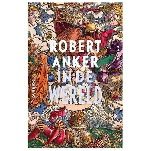 Anker, Robert In de wereld
