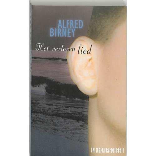 Birney, A. Het verloren lied