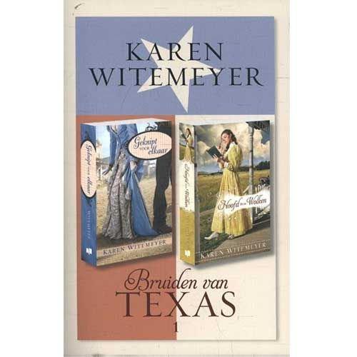 Witemeyer, Karen Bruiden van Texas 1