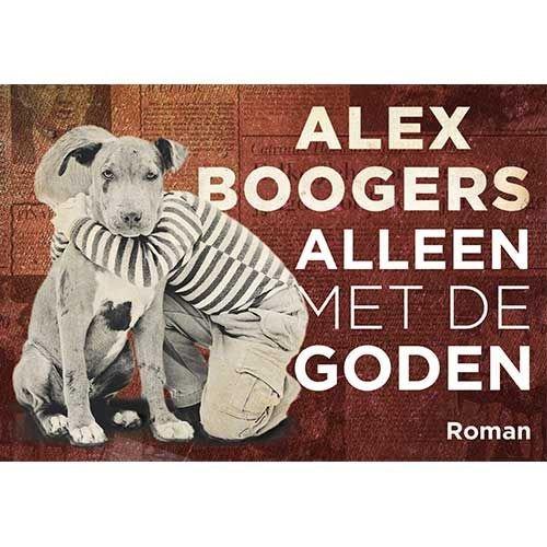 Boogers, Alex Alleen met de goden DL