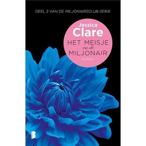 Clare, Jessica Miljonairsclub 2 : Het meisje en de miljonair