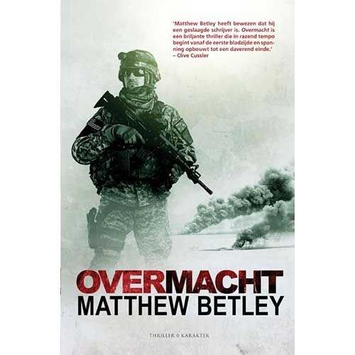 Betley, Matthew Overmacht