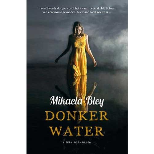 Bley, Mikaela Donker water