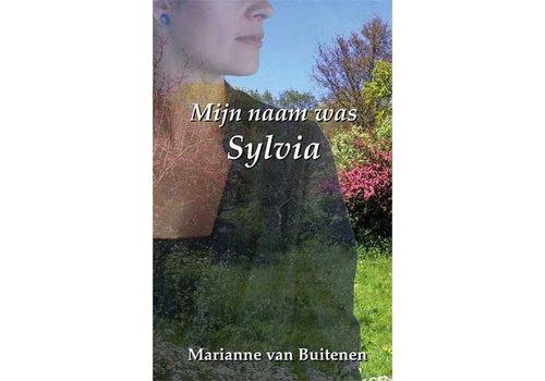 Mijn naam was Sylvia