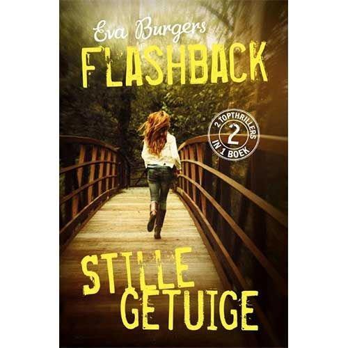 Burgers, Eva Flashback & Stille getuige -2 in 1 boek