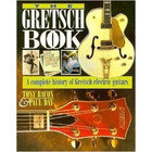 Gretsch The Gretsch book