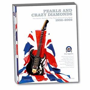 Burns Burns Pearl and Crazy Diamonds 1952-2002