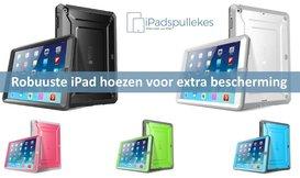 Extra robuuste iPad hoes