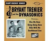 Bryant Trenier/Dynasonics Eight Rockin Songs