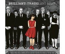 Art Brut Brilliant Tragic