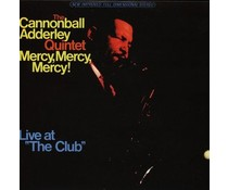 Cannonball Adderley Mercy Mercy Mercy - Live at the Club