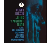 Oliver Nelson Blues And The Abstract Truth, the