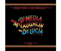 Al Di Meola/de Lucia/McLaughlin Friday Night In San Francisco