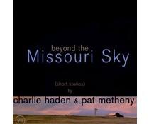 Charlie Haden Beyond the Missouri Sky