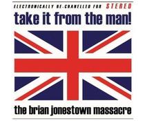 Brian Jonestown Massacre Take It From The Man