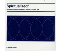 Spiritualized Ladies and Gentlemen We Are Floating in Space B P