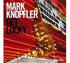 Mark Knopfler (Dire Straits) Get Lucky